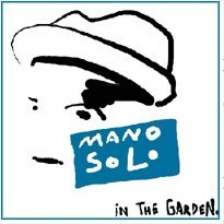 in the garden mano solo